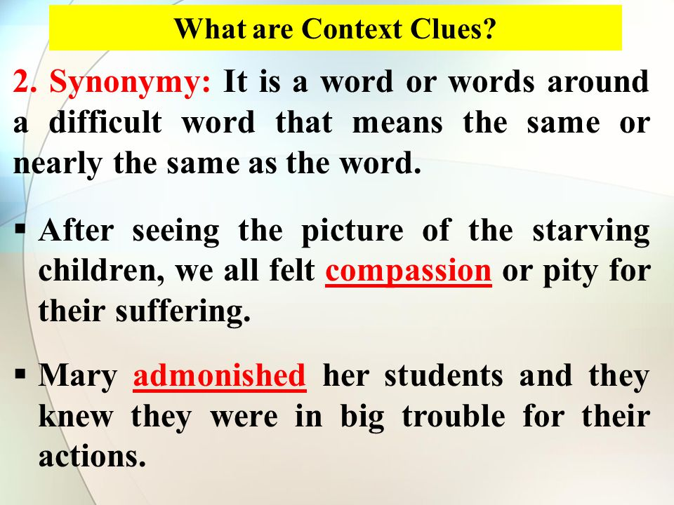 What are Context Clues. 2.