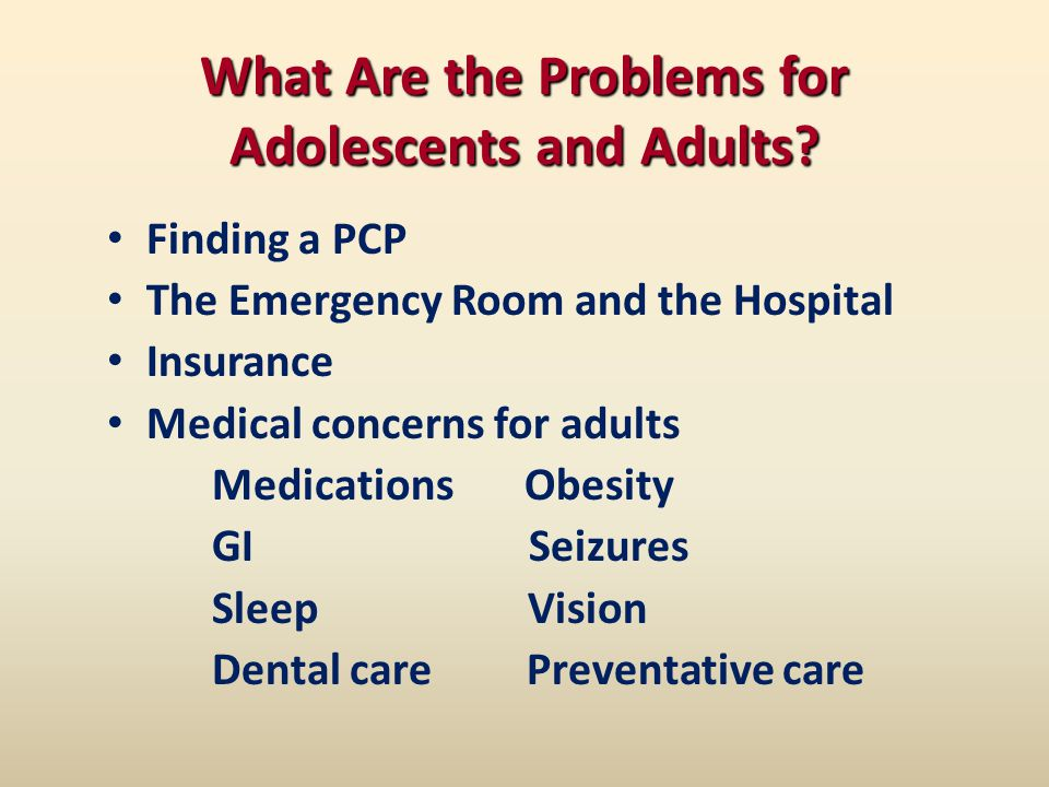 What Are the Problems for Adolescents and Adults.