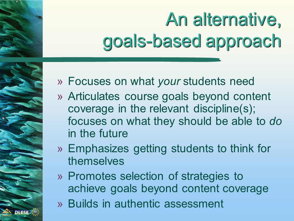Higher order thinking skills goals »What makes these goals different from the previous set is that they involve more than reiteration.