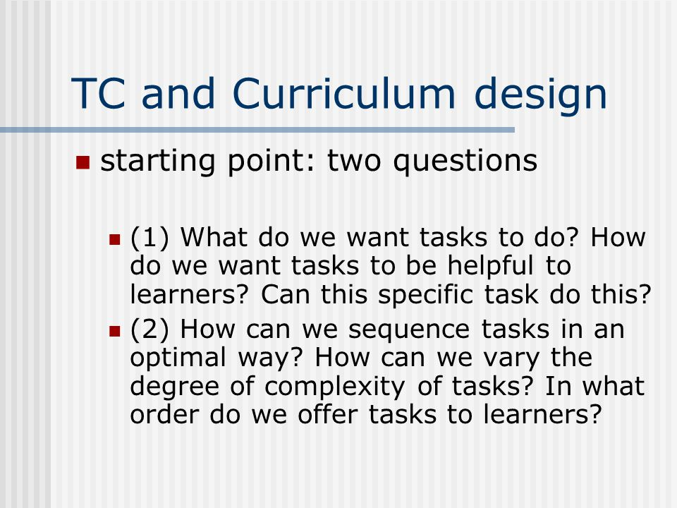 What do we expect of tasks.