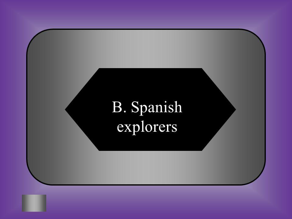 B. Spanish explorers