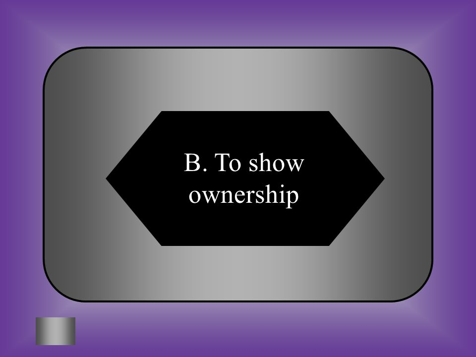 B. To show ownership