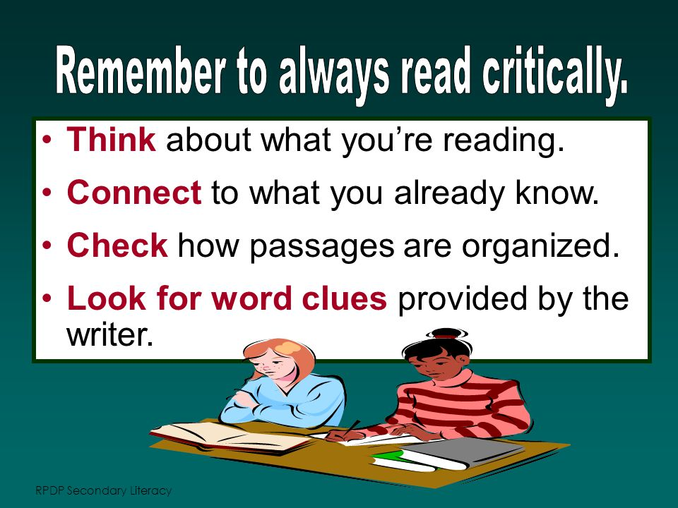 RPDP Secondary Literacy Think about what you're reading.