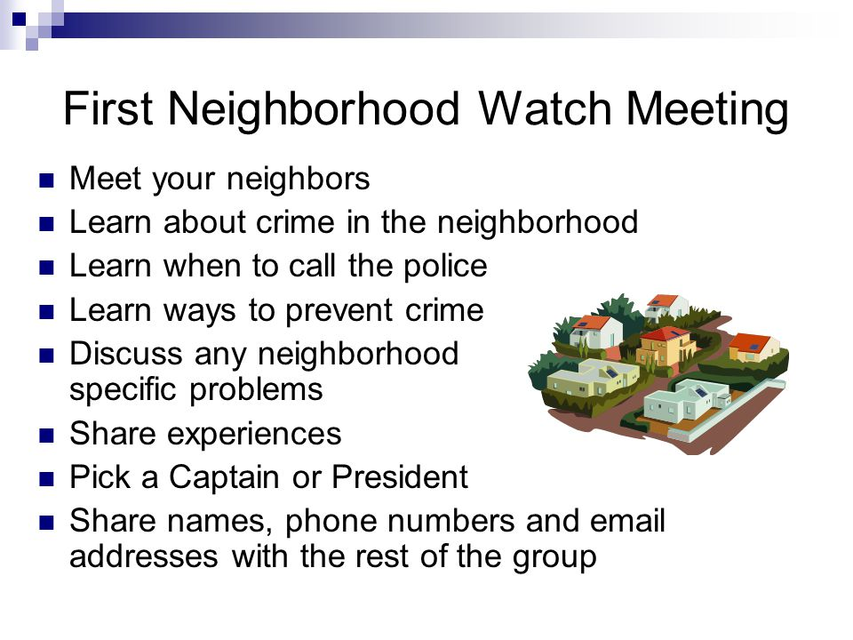 What is NOT Neighborhood Watch Vigilantism Neighbors acting as police Taking matters into your own hands