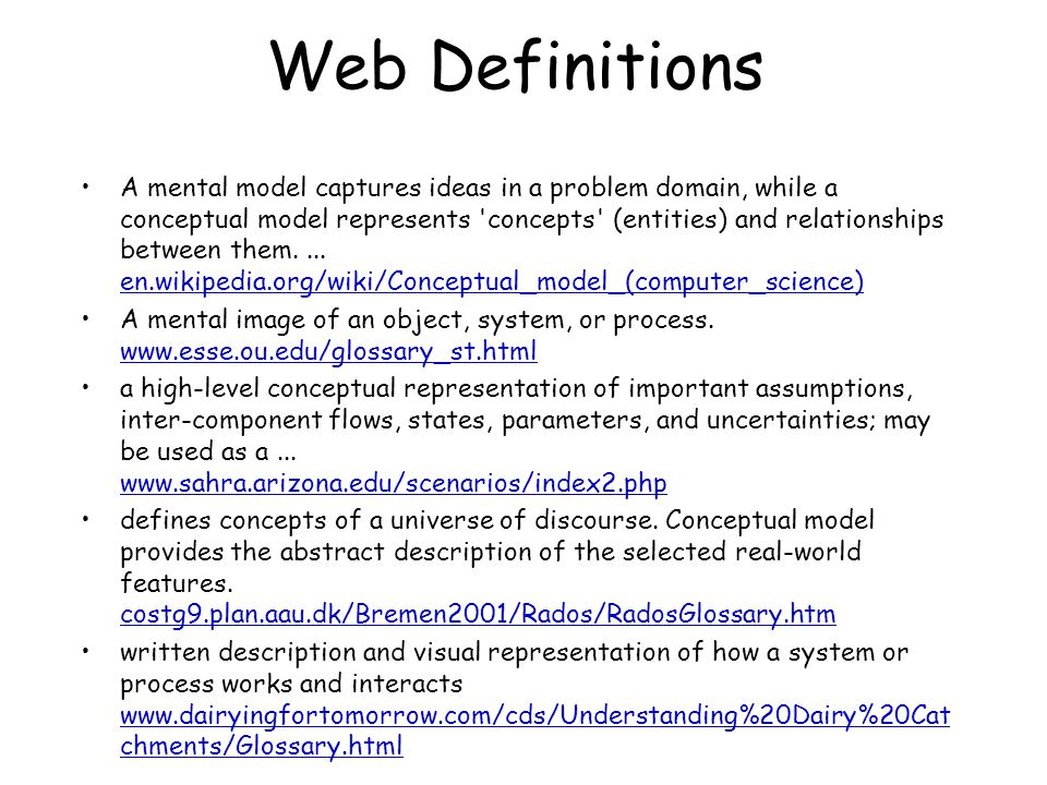 Web Definitions A mental model captures ideas in a problem domain, while a conceptual model represents concepts (entities) and relationships between them....