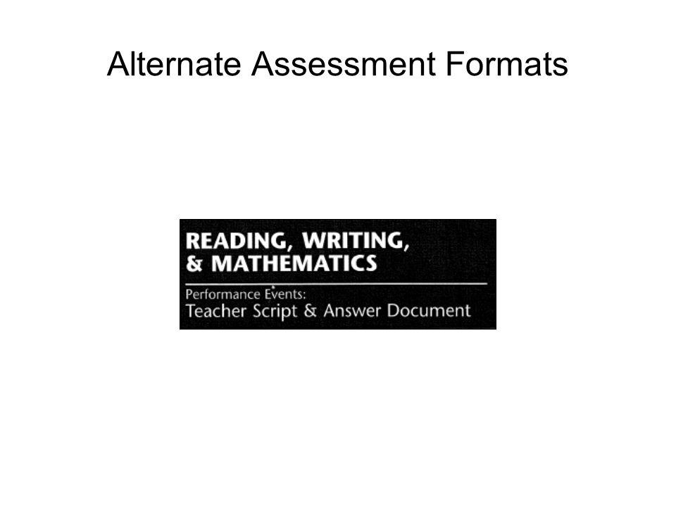 Alternate Assessment Formats