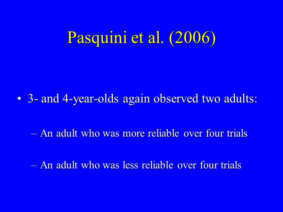 Selection of more reliable informant on test trials by time and judgment