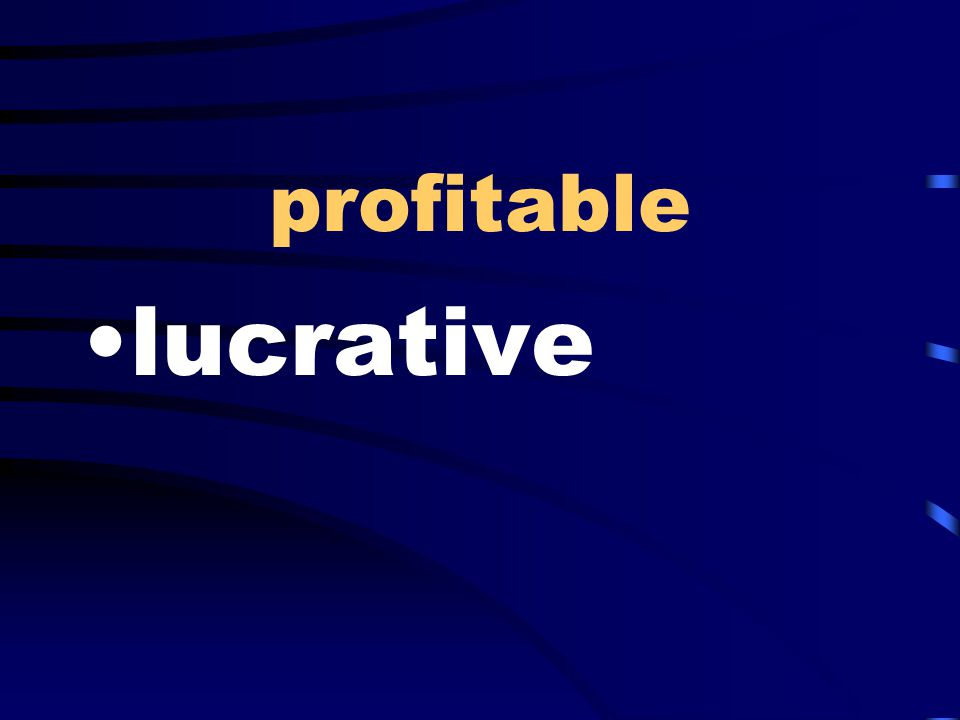 profitable lucrative
