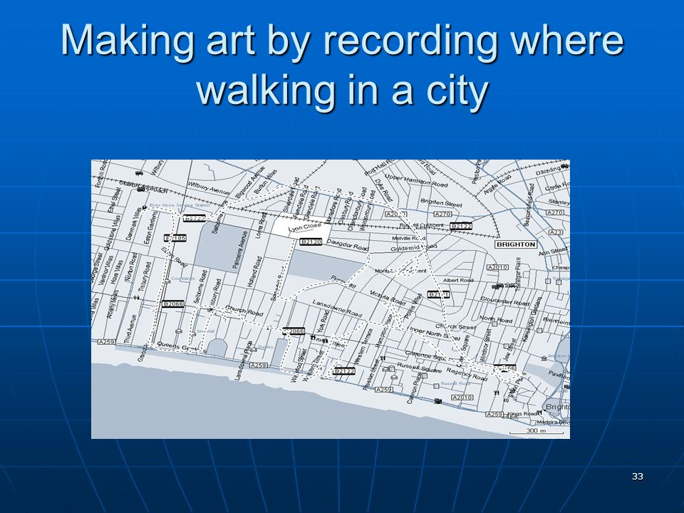 33 Making art by recording where walking in a city