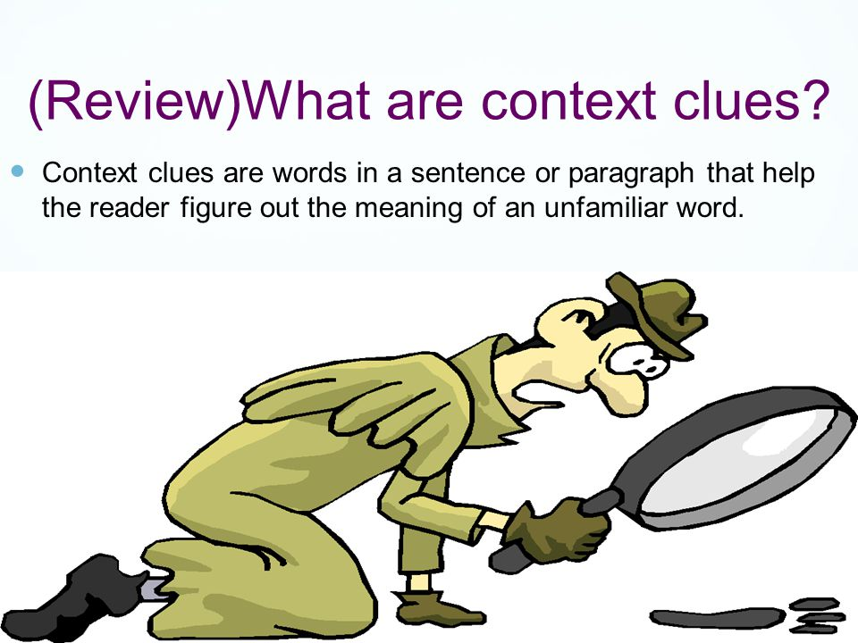 (Review)What are context clues.