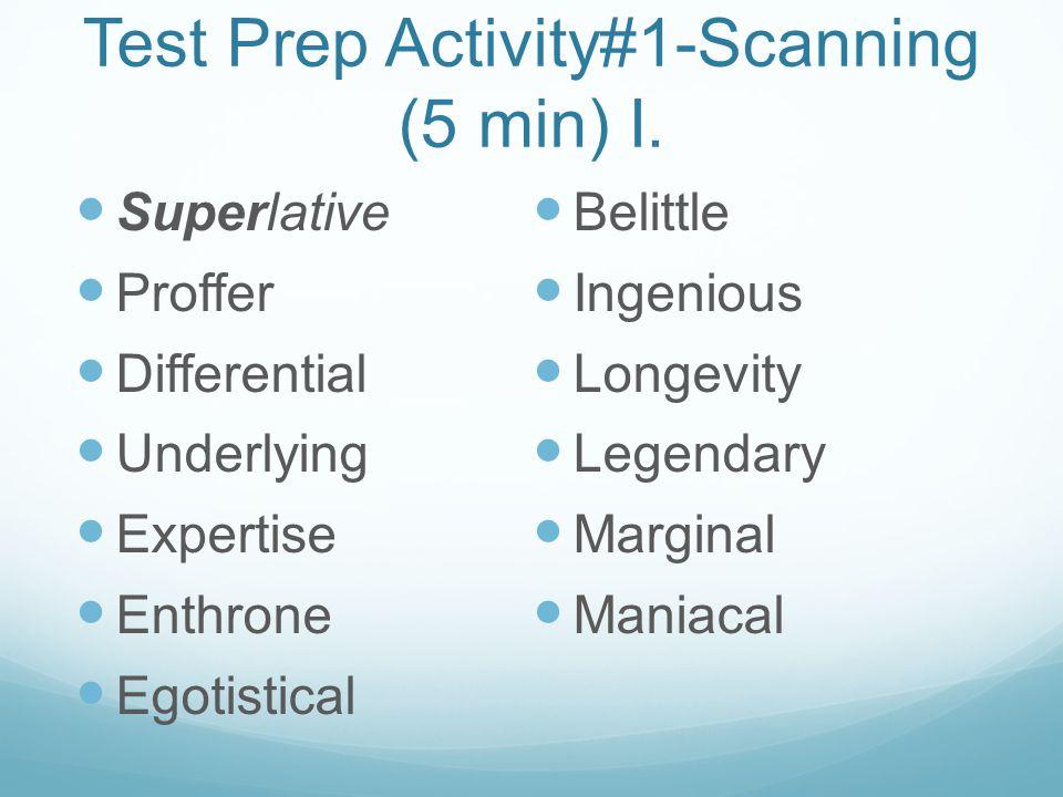 Test Prep Activity#1-Scanning (5 min) I.