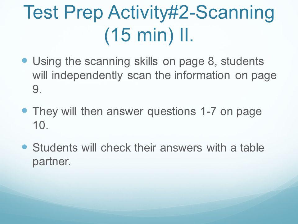 Test Prep Activity#2-Scanning (15 min) II.