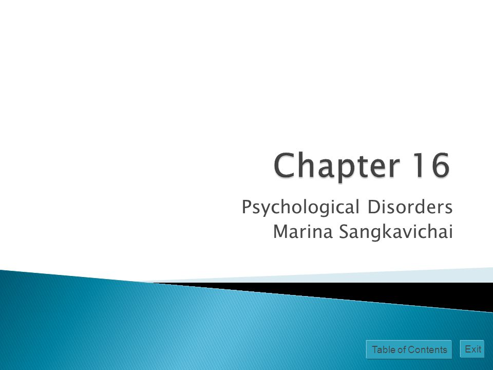 Table of Contents Exit Psychological Disorders Marina Sangkavichai