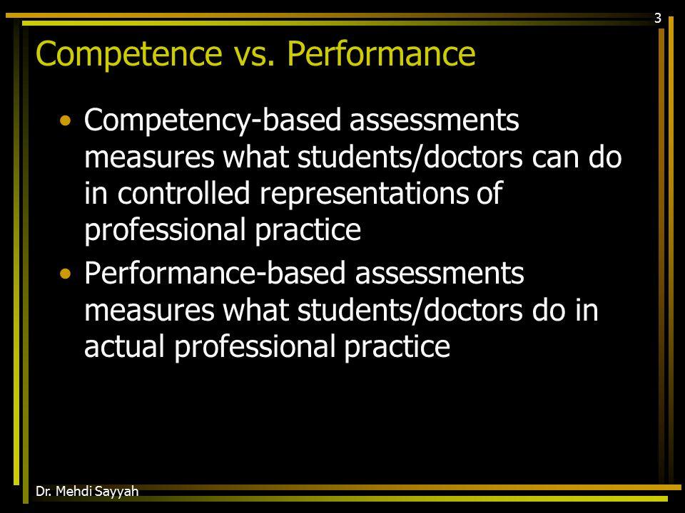 Dr. Mehdi Sayyah 3 Competence vs.