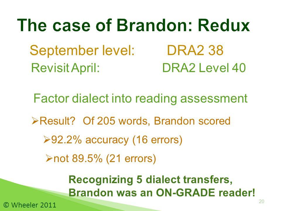 September level: DRA2 38 20  Result.
