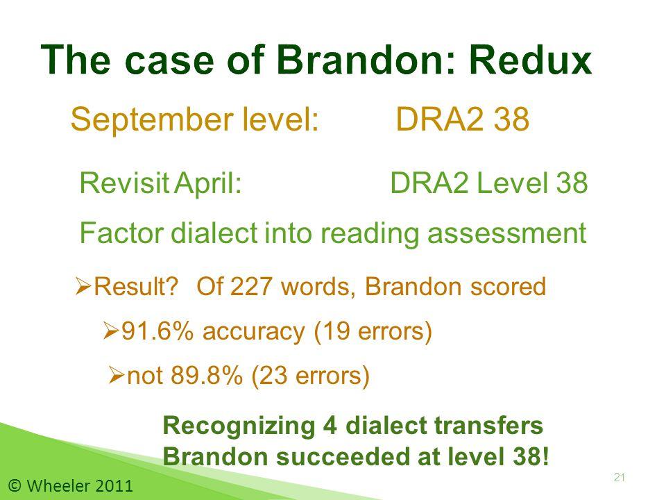 September level: DRA2 38 21  Result.