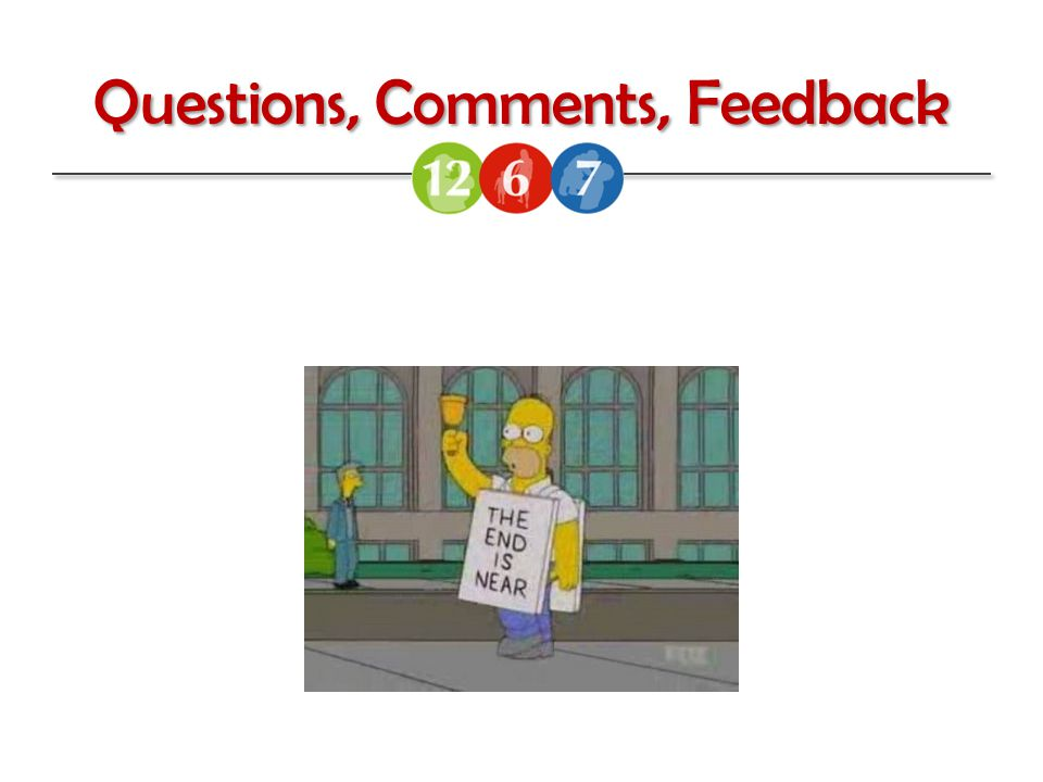 Questions, Comments, Feedback