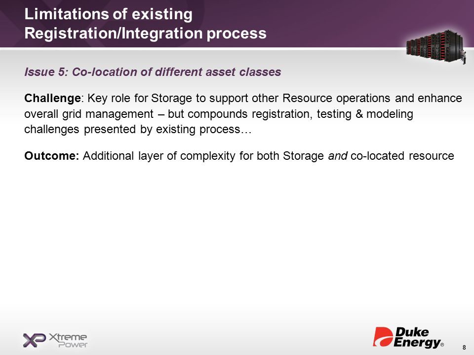 Issue 5: Co-location of different asset classes Challenge: Key role for Storage to support other Resource operations and enhance overall grid management – but compounds registration, testing & modeling challenges presented by existing process… Outcome: Additional layer of complexity for both Storage and co-located resource 8 Limitations of existing Registration/Integration process