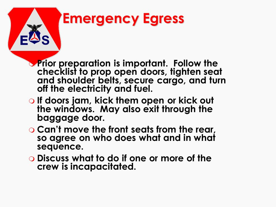 Emergency Egress m Prior preparation is important.