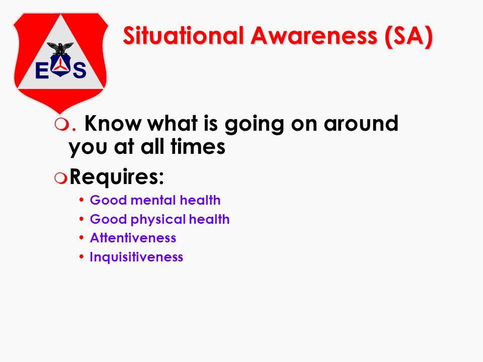 Situational Awareness (SA) m.