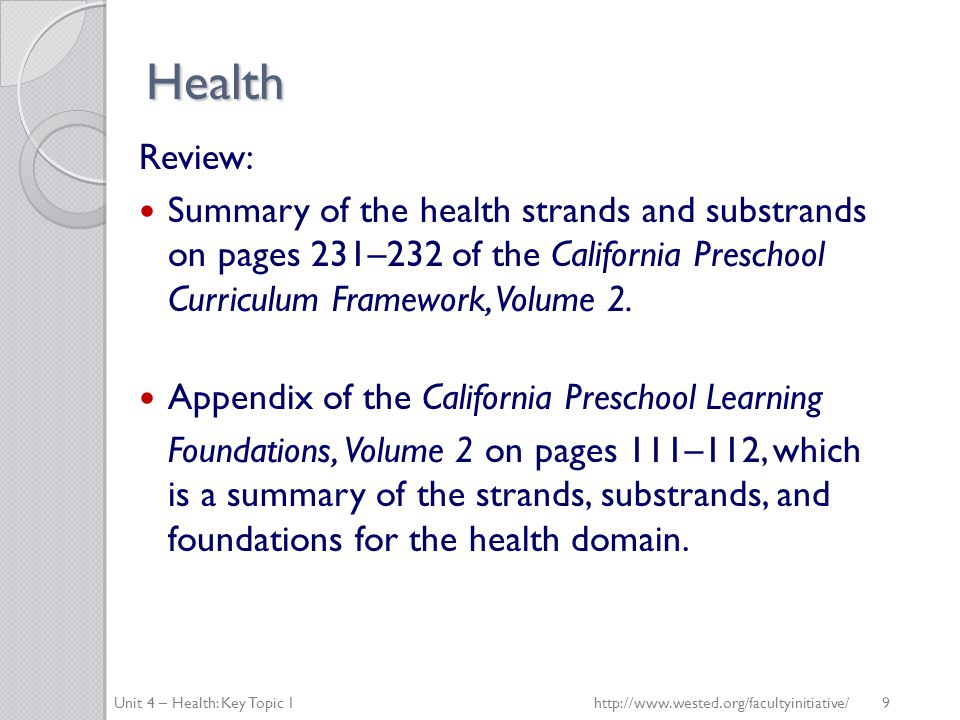 Health Review: Summary of the health strands and substrands on pages 231–232 of the California Preschool Curriculum Framework, Volume 2.