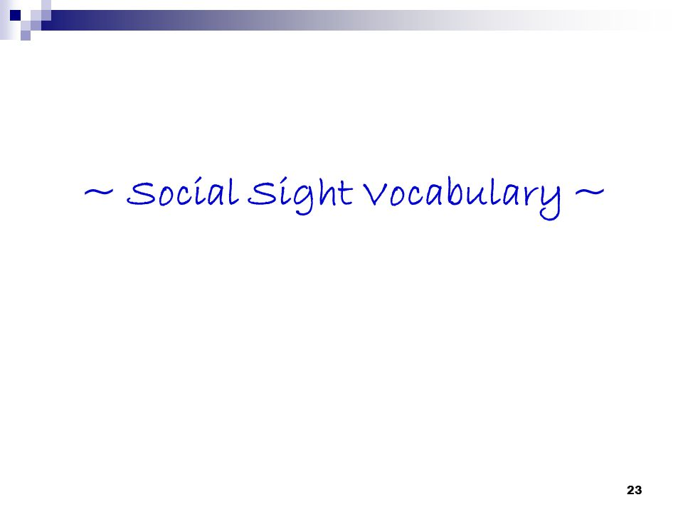 23 ~ Social Sight Vocabulary ~