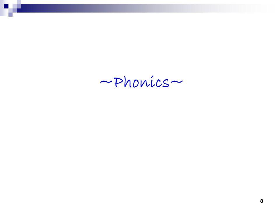 ~Phonics~ 8