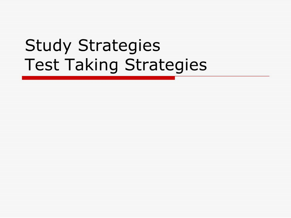 LAST MINUTE STUDY TIPS  On the day before the test be sure to read over your class notes one last time to identify any gaps in material and specific instructor notes of what you must know.