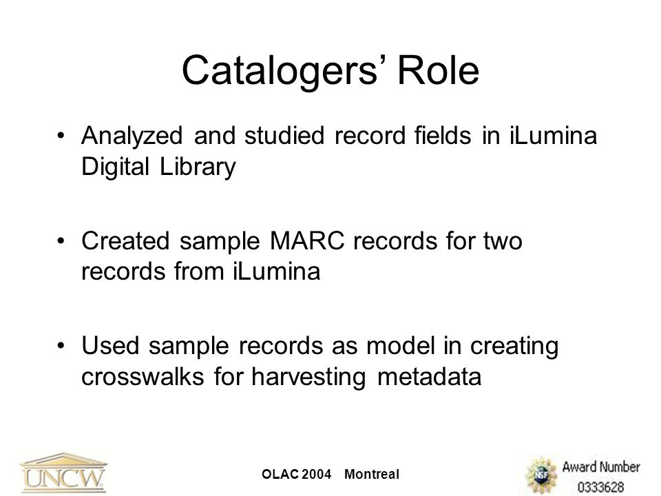 OLAC 2004 Montreal Cataloging Challenges iLumina record fields vs.