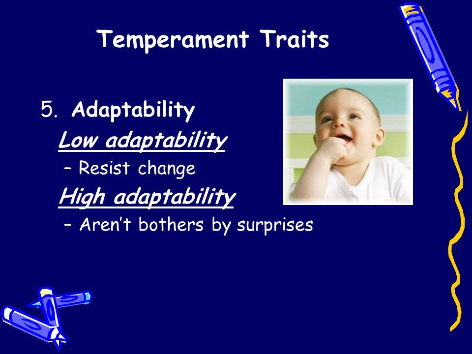 Temperament Traits 5.