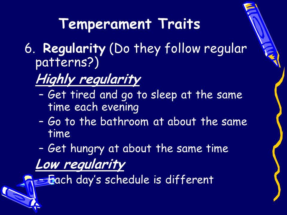 Temperament Traits 6.