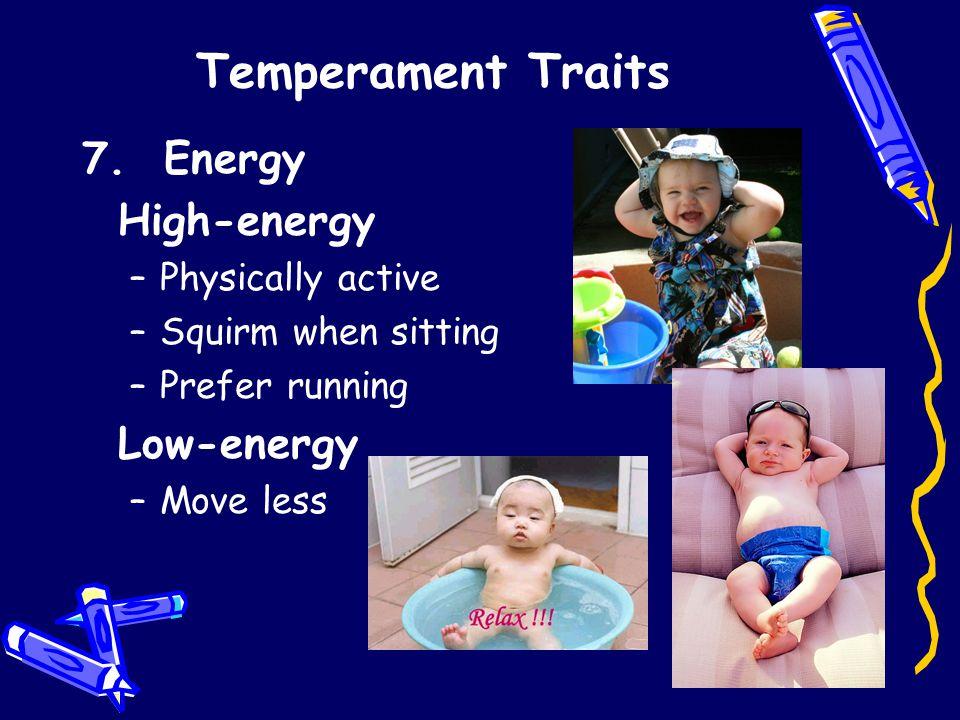 Temperament Traits 7.