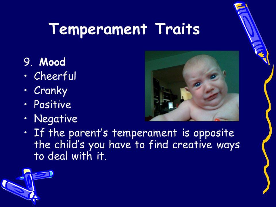 Temperament Traits 9.