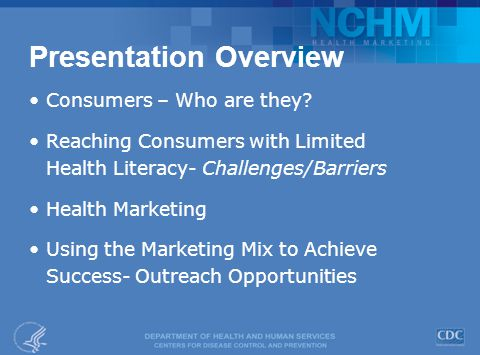 Presentation Overview Consumers – Who are they.