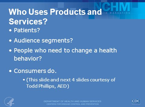 Who Uses Products and Services.Patients. Audience segments.