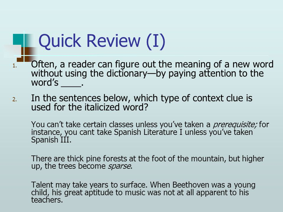 Quick Review (I) 1.