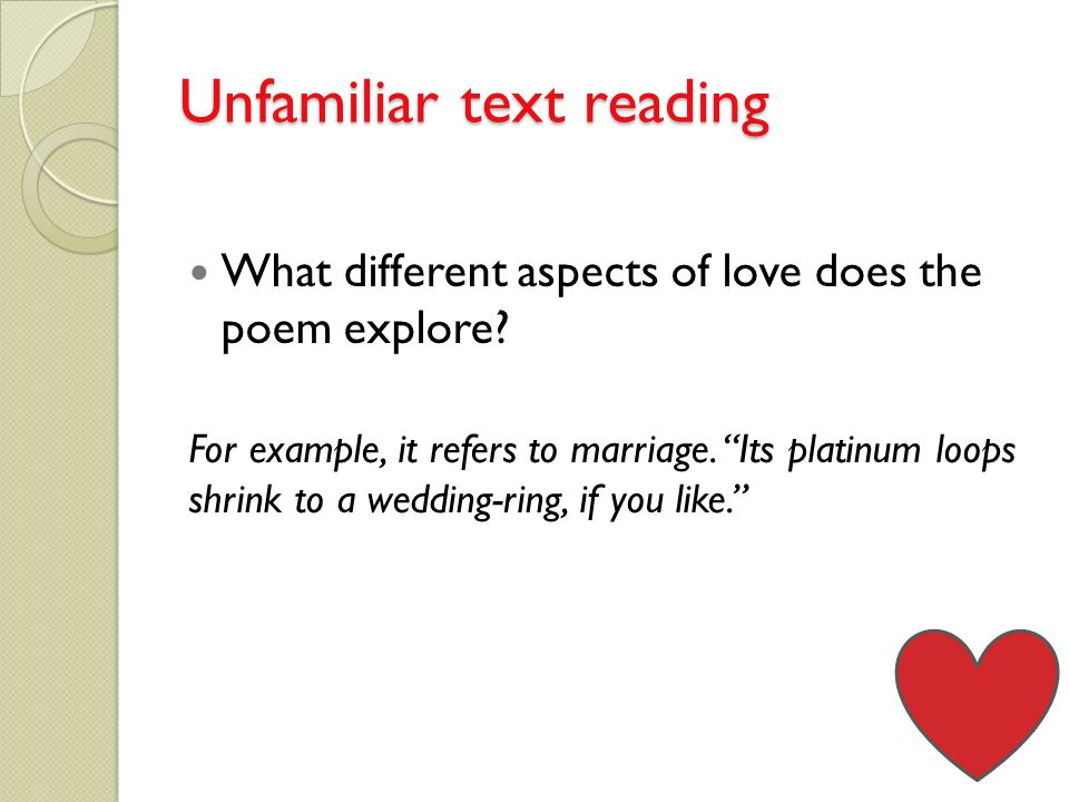 Unfamiliar text reading What different aspects of love does the poem explore.