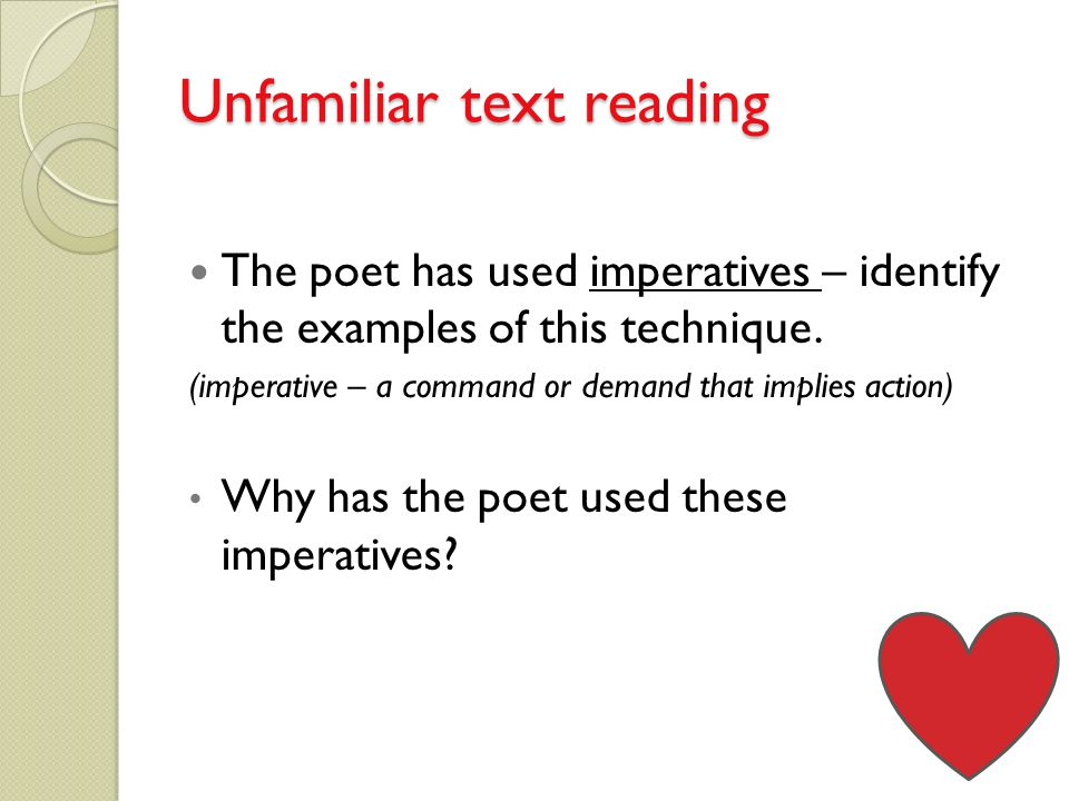 Unfamiliar text reading The poet has used imperatives – identify the examples of this technique.