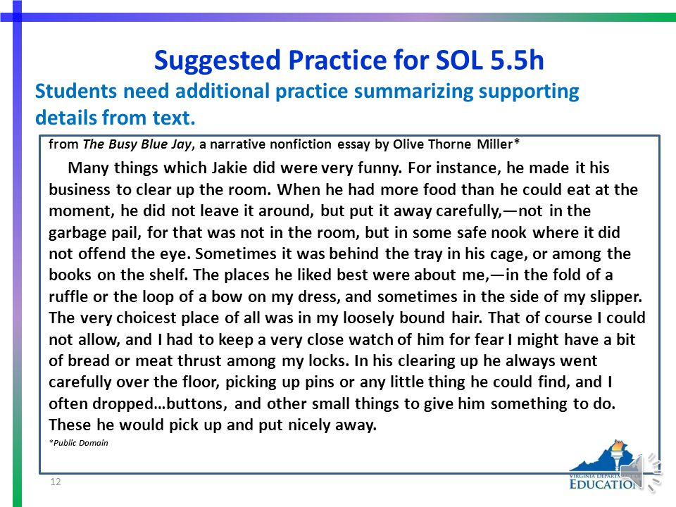 More Suggested Practice for SOL 5.5c Students need additional practice describing the development of plot and explaining the resolution of conflict(s)