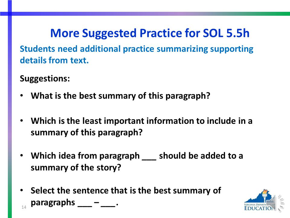Suggested Practice for SOL 5.5h Students need additional practice summarizing supporting details from text. Complete this web. Where Jakie Hides Extra
