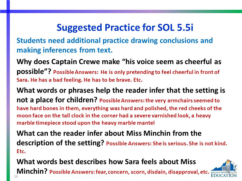 Suggested Practice for SOL 5.5i Students need additional practice drawing conclusions and making inferences from text.