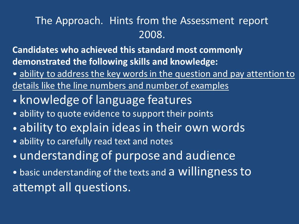 The Approach.Hints from the Assessment report 2008.