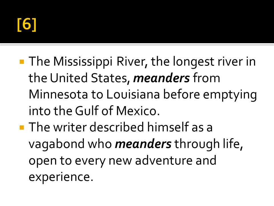  The Mississippi River, the longest river in the United States, meanders from Minnesota to Louisiana before emptying into the Gulf of Mexico.