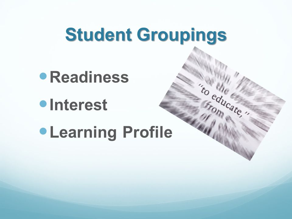 Student Groupings Readiness Interest Learning Profile