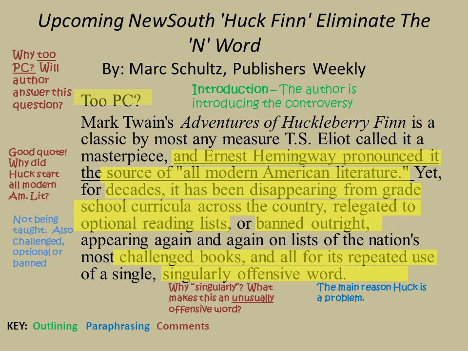 Upcoming NewSouth Huck Finn Eliminate The N Word By: Marc Schultz, Publishers Weekly Too PC.