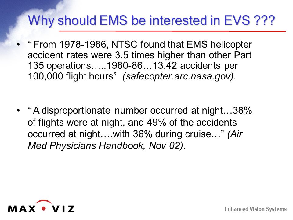 Enhanced Vision Systems Why should EMS be interested in EVS .