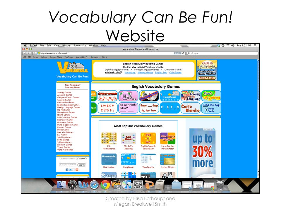 Vocabulary Can Be Fun! Website Created by Elisa Berhaupt and Megan Breakwell Smith