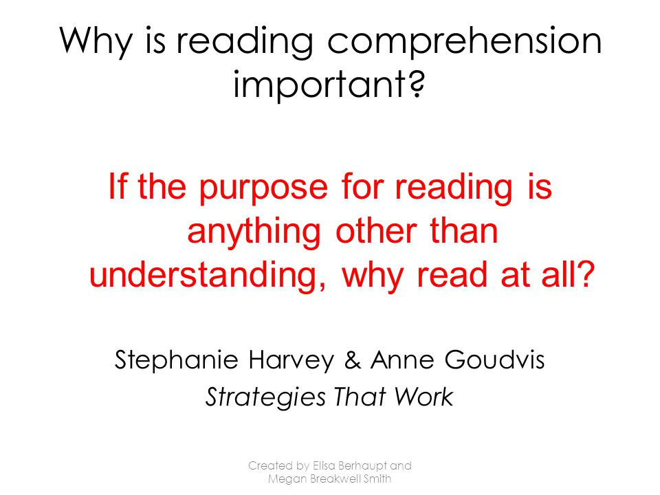 Why is reading comprehension important.