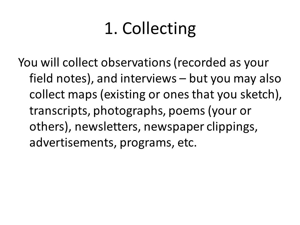 2.Selecting You can't select until you collect.