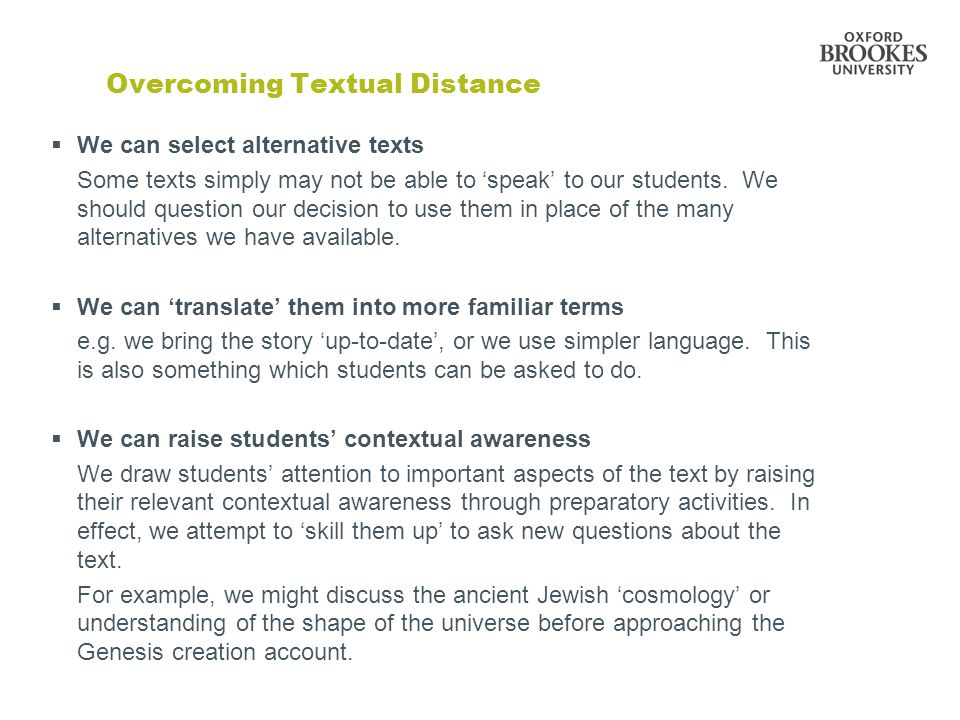 Overcoming Textual Distance  We can select alternative texts Some texts simply may not be able to 'speak' to our students.